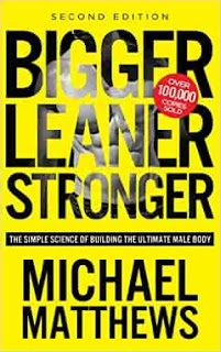 bigger-leaner-stronger-the-simple-science-of-building-the-ultimate-male-body-michael-matthews-4368044